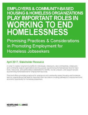 Employers & Community-Based Housing & Homeless Organizations Play Important Roles in Working to End Homelessness: Promising Practices & Considerations in Promoting Employment for Homeless Jobseekers