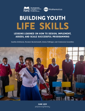 Building Youth Life Skills: Lessons Learned on How to Design, Implement, Assess, and Scale Successful Programming