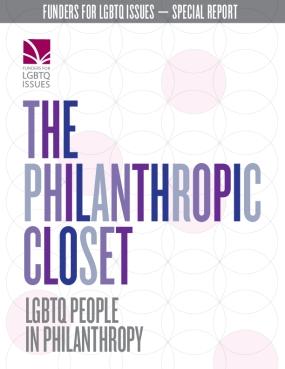 The Philanthropic Closet: LGBTQ People in Philanthropy