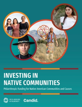 Investing in Native Communities: Philanthropic Funding for Native American Communities and Causes