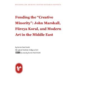 "Funding the ""Creative Minority"": John Marshall, Füreya Koral, and Modern Art in the Middle East"