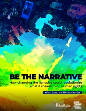 Be the Narrative: How Changing the Narrative Could Revolutionize What It Means to Do Human Rights