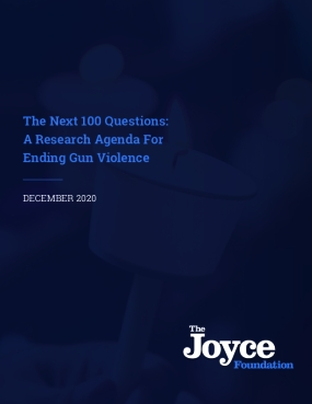 The Next 100 Questions: A Research Agenda For Ending Gun Violence